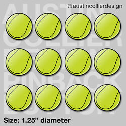 12 TENNIS BALL 1.25quot; pinback buttons badges team gift pins Individual Wrap $12.95