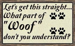 Lecture By Dog WALL DECORCOUNTRY RUSTIC PRIMITIVEHARD WOODSIGN PLAQUE $13.99