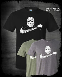 Jason Voorhees Just Do It Shirt Nike Parody Funny Halloween Friday The 13th 13 $19.74