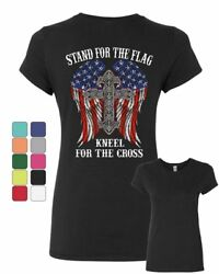 Stand for the Flag Kneel for the Cross Women#x27;s T Shirt Patriot $12.99