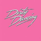 Dirty Dancing by Original Cast CD Nov 2007 Commercial Canada