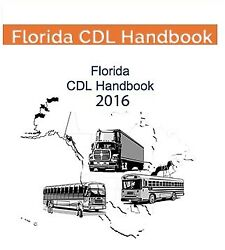 COMMERCIAL DRIVER'S MANUAL FOR CDL TRAINING FLORIDA on  PDF 20152016 $7.00