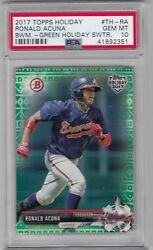 2017 Topps Bowman Holiday RONALD ACUNA Green Holiday Sweater RC PSA 10 #d 99 $449.99