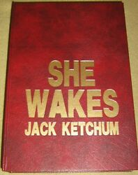 Jack Ketchum SIGNED LETTERED EDN She Wakes 1st Edn Cemetery Dance
