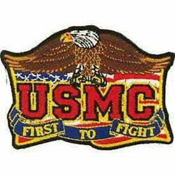 USMC First To Fight Embroidered Novelty High Quality Iron On Patch 3.5quot; $10.49