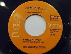 Johnny Bush Whiskey River  Right Back In Your Arms Again 45 1972 Vinyl Record