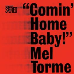 Mel Torme: Comin' Home Baby NEW CD