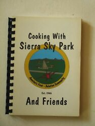 Cooking with Sierra Sky Park and Friends Fresno California $9.95