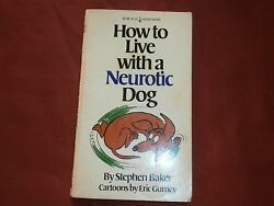 How to Live with a Neurotic Dog Stephen Baker Eric Gurney cartoon good condition C $18.70