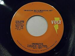 Dramatics Whatcha See Is Whatcha Get  Thankful For Your Love 45 Vinyl Record