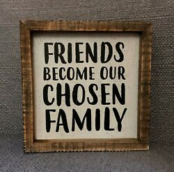 FRIENDS BECOME OUR CHOSEN FAMILY inset wood box sign 5x5 Primitives By Kathy