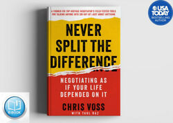 Never Split the Difference:Negotiating as if Your LifeDepended on It Digital  V