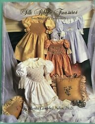 Silk Ribbon Treasures Smocking & Embroidery by Martha C. Pullen 1996 Paperback