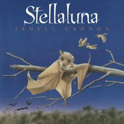 Stellaluna by Janell Cannon (1993 Hardcover)