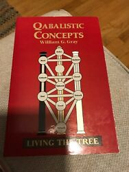 Qabalistic Concepts : Living the Tree by William G. Gray (1997 Paperback)
