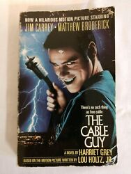 The Cable Guy (1996 Paperback) movie tie in novel by Harriet Grey - Jim Carrey