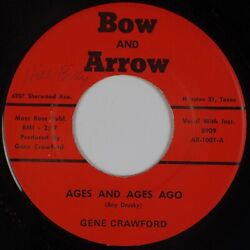 GENE CRAWFORD: Ages Ago BOW AND ARROW Houston Hillbilly Country 45 HEAR