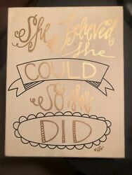 She Believed She Could So She Did Box Sign 7x9