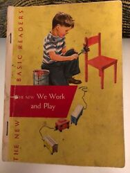 Vintage - We Work and Play -The New Basics Readers Book 1951