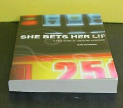 SHE BETS HER LIFE by Mary Sojourner  [Paperback]  ^ NEW ^