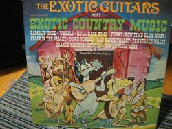 The Exotic Guitars Play Exotic Country Music - Ranwood Records R8080 *NM* $8.00