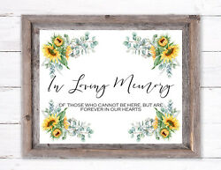 In Loving Memory Wedding Sunflowers Rustic Style sign 8#x27;#x27;x 10#x27;#x27; $7.99