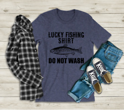 Lucky Fishing Shirt. Funny Quote Shirt for Men. Hobby T-shirt. Husband's Gift. $19.99