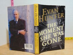 The Moment She Was Gone by Evan Hunter (2002 Hardcover)