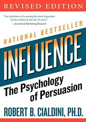 Influence: The Psychology of Persuasion Revised Edition by Robert B. Cialdini $5.00