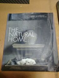 The Natural Home .. Hans Blomquist Hardcover Very Good Free Ship $24.75