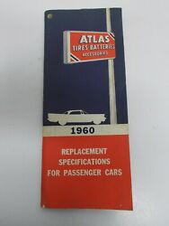 1960 Atlas Replacement Specifications for Passenger Cars 96 Pages $8.88