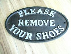 quot;Please Remove Your Shoesquot; Sign Oval Plaque Cast Iron Metal Rustic Home Decor $16.49