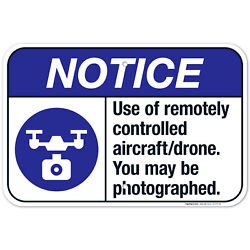 Use Of Remotely Controlled Aircraft Drone You May Be Photographed ANSI Notice $10.99