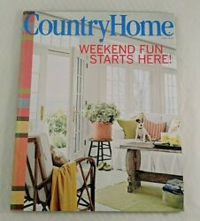 Country Home Magazine June 2006 Weekend Fun Starts Here Home Decorating $7.52