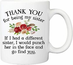 Sister Coffee Mug I Would Fight A Bear For You Sister Funny Coffee Cup Gift... $14.20