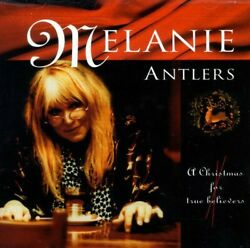 Melanie : Antlers a Christmas for True Believers CD Xmas Vocal 1 Disc CD $24.99