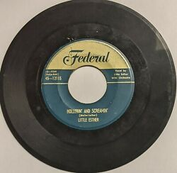 Little Esther – Hollerin#x27; And Screamin#x27; Turn The Lamps Down Low 45 1953 Federal $99.99