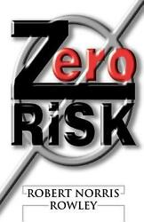 Zero Risk by Robert Norris Rowley (English) Paperback Book Free Shipping!