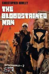 The Bloodstained Man by Christopher Rowley (English) Paperback Book Free Shippin