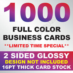 1000 FULL COLOR BUSINESS CARDS W YOUR ARTWORK READY TO PRINT 2 SIDED GLOSSY $27.00