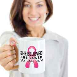 Coffee Mug - She Believed She Could - Breast Cancer Support