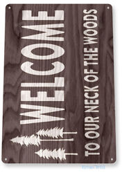 TIN SIGN B460 Welcome to Woods Cabin Cottage Lake House Rustic Sign Decor