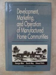 DEVELOPMENT MARKETING AND OPERATION OF MANUFACTURED HOME By Alley David *VG+*