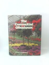 COMMERCIAL GREENHOUSE By James William Boodley - Hardcover *Excellent Condition*