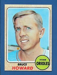 1968 Topps # 293 Bruce Howard  Baltimore Orioles  NM  additional ship free $5.00