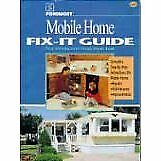 FOREMOST MOBILE HOME FIX IT GUIDE: YOUR MANUFACTURED HOME REPAIR **Excellent**