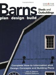 BARNS SHEDS AND OUTBUILDINGS: PLAN DESIGN BUILD (ENGLISH AND By Clayton NEW