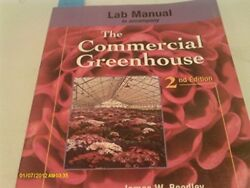 LAB MANUAL TO ACCOMPANY COMMERCIAL GREENHOUSE By James Boodley **Excellent**