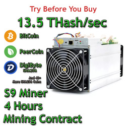 Bitmain Antminer S9 13.5 THash sec Guaranteed 4 Hours Mining Contract SHA256 $2.17