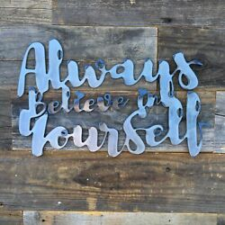 Rustic Home Always Believe in Yourself 15 x 10 Farmhouse Metal Words Kitchen $24.99